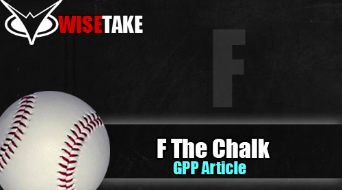 MLB: F the Chalk w/ @CashinDFS – 9.18.17